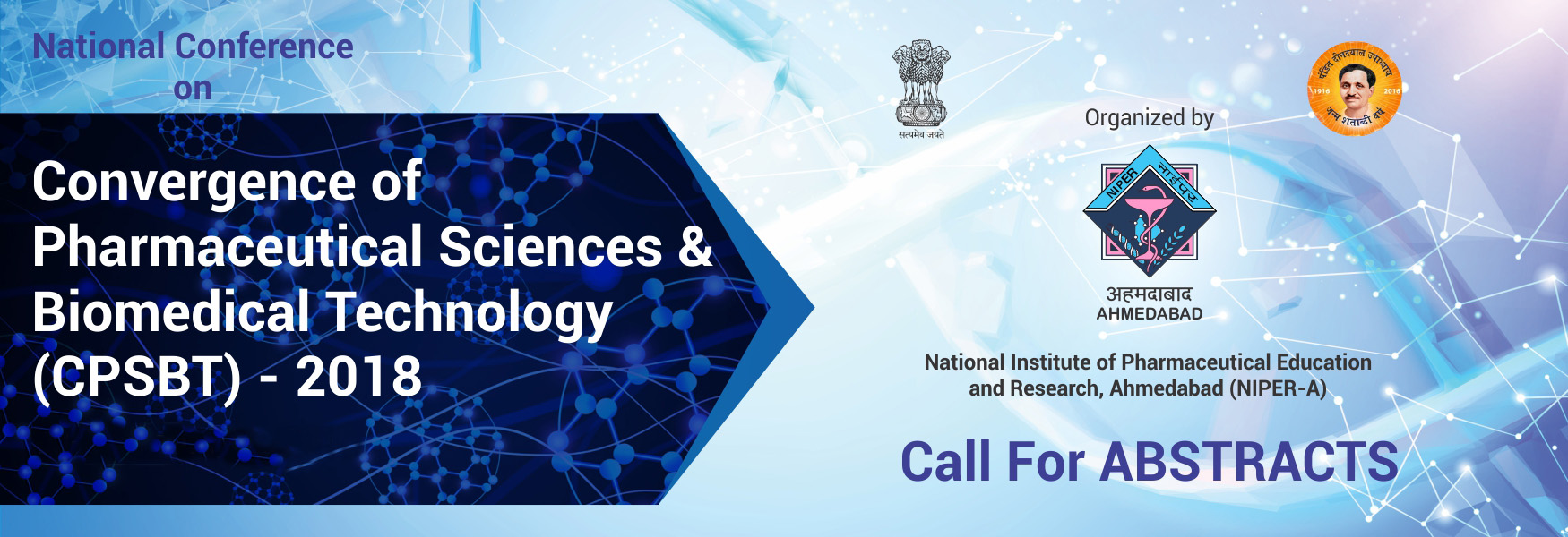 "National Conference on ""Convergence of Pharmaceutical Sciences and Biomedical Technology"", CPSBT-2018"